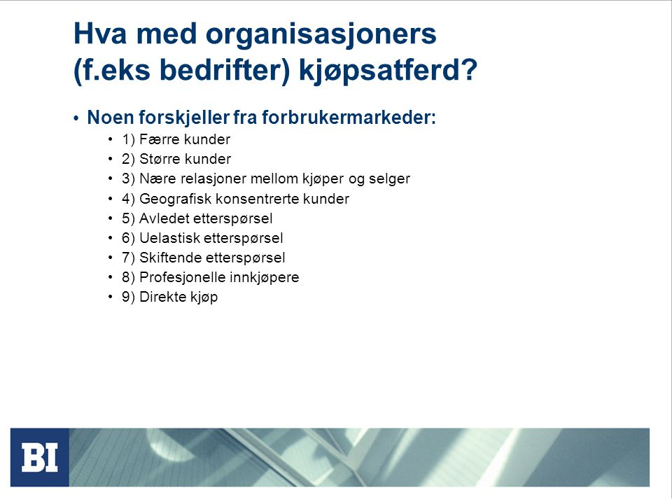 Hva med organisasjoners (f.eks bedrifter) kjøpsatferd