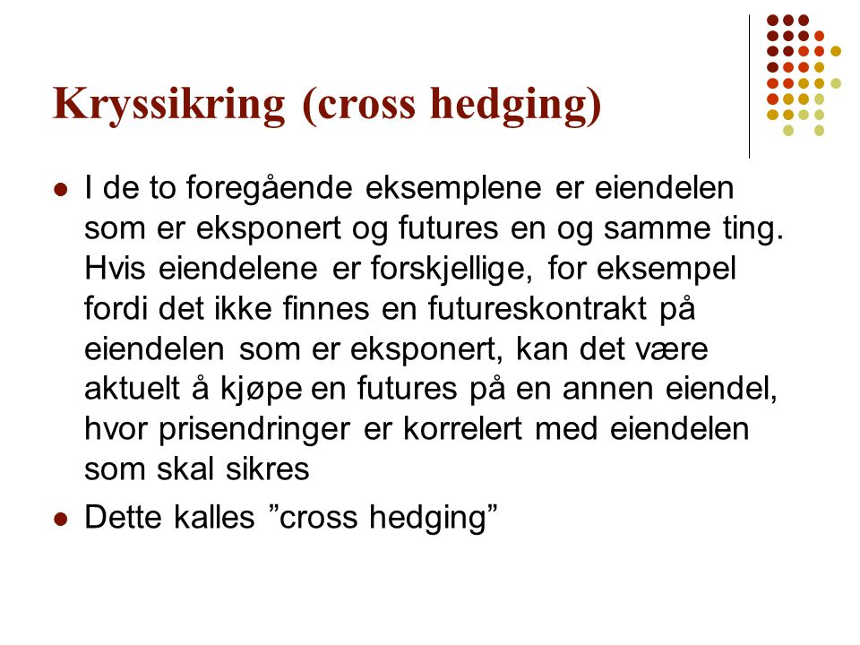 Kryssikring (cross hedging)