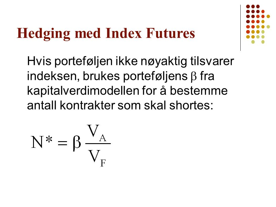 Hedging med Index Futures