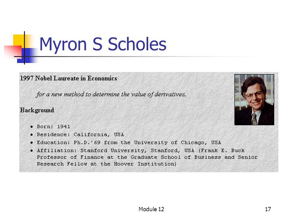 Myron S Scholes Module 12