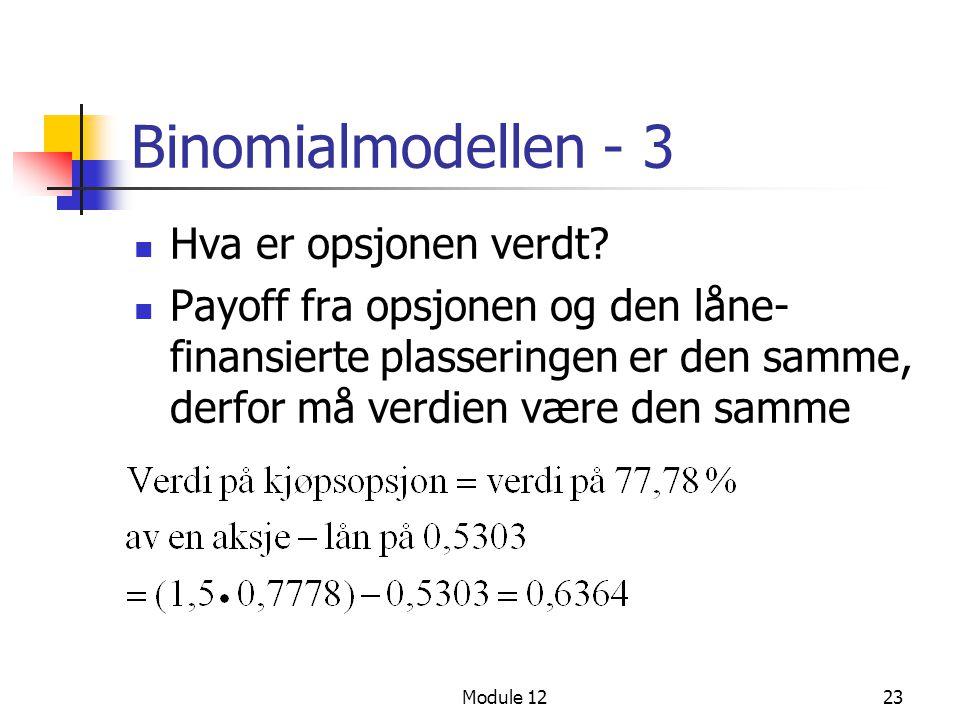 Binomialmodellen - 3 Hva er opsjonen verdt