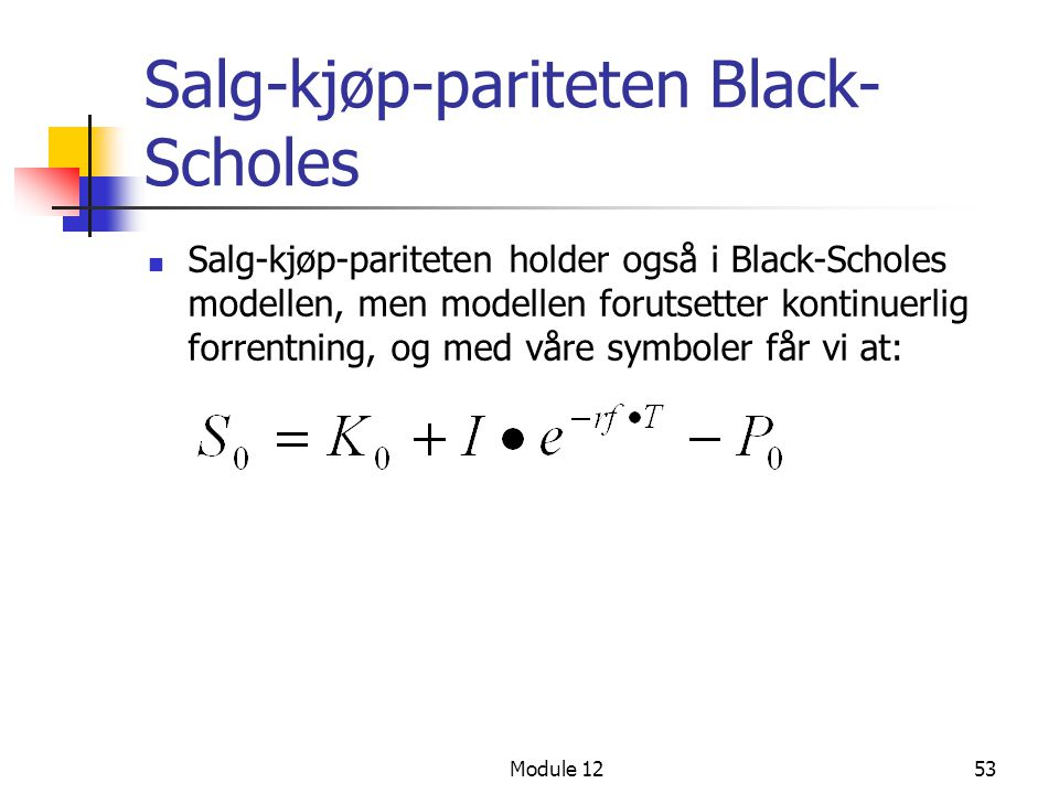 Salg-kjøp-pariteten Black-Scholes