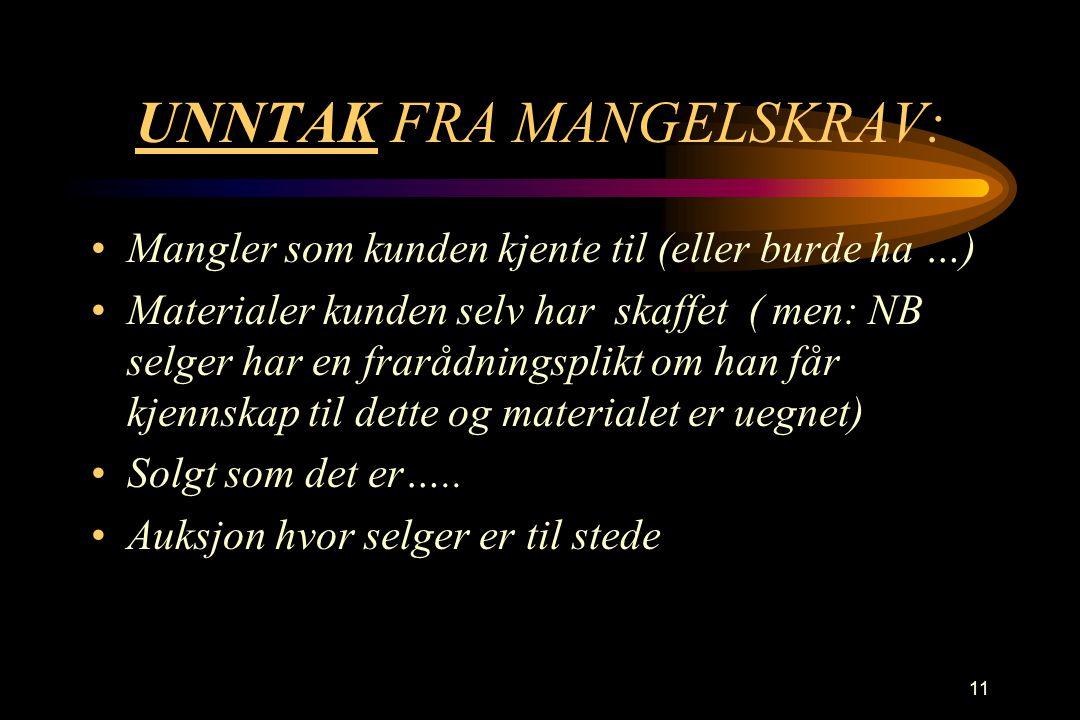 UNNTAK FRA MANGELSKRAV: