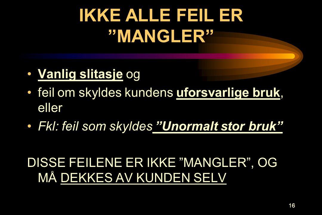 IKKE ALLE FEIL ER MANGLER