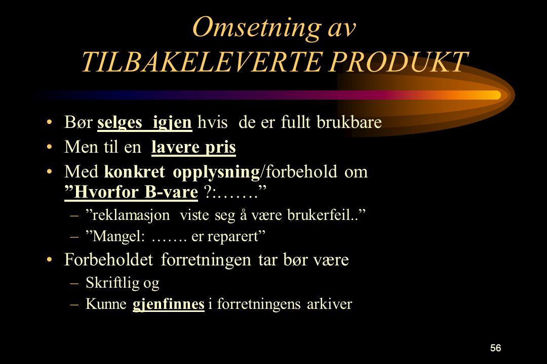 Omsetning av TILBAKELEVERTE PRODUKT