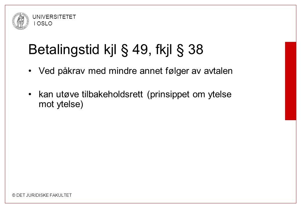 Betalingstid kjl § 49, fkjl § 38