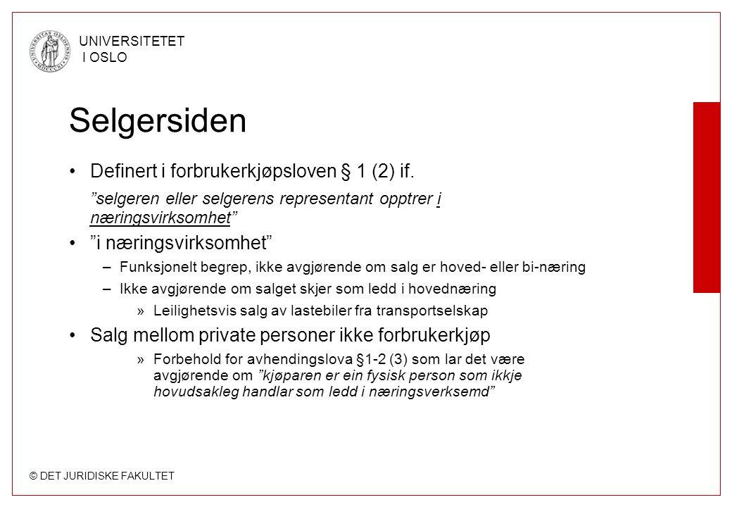 Selgersiden Definert i forbrukerkjøpsloven § 1 (2) if.