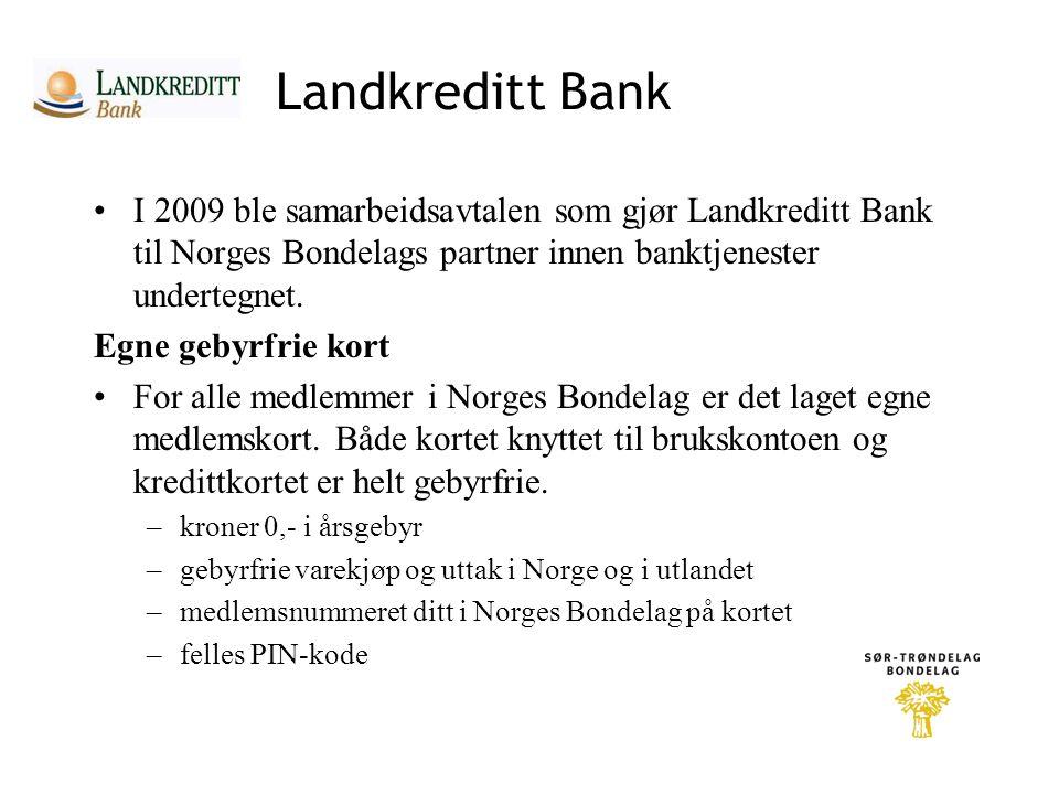 Landkreditt Bank I 2009 ble samarbeidsavtalen som gjør Landkreditt Bank til Norges Bondelags partner innen banktjenester undertegnet.