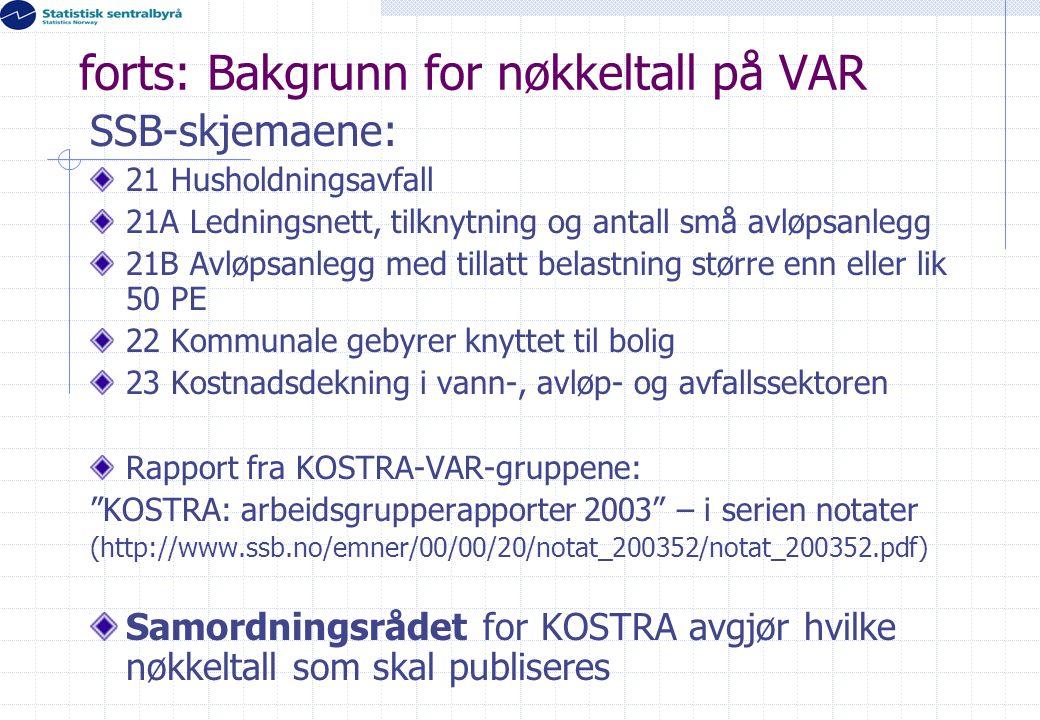 forts: Bakgrunn for nøkkeltall på VAR