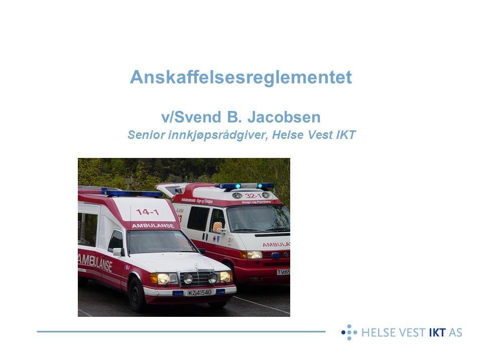 Anskaffelsesreglementet v/Svend B