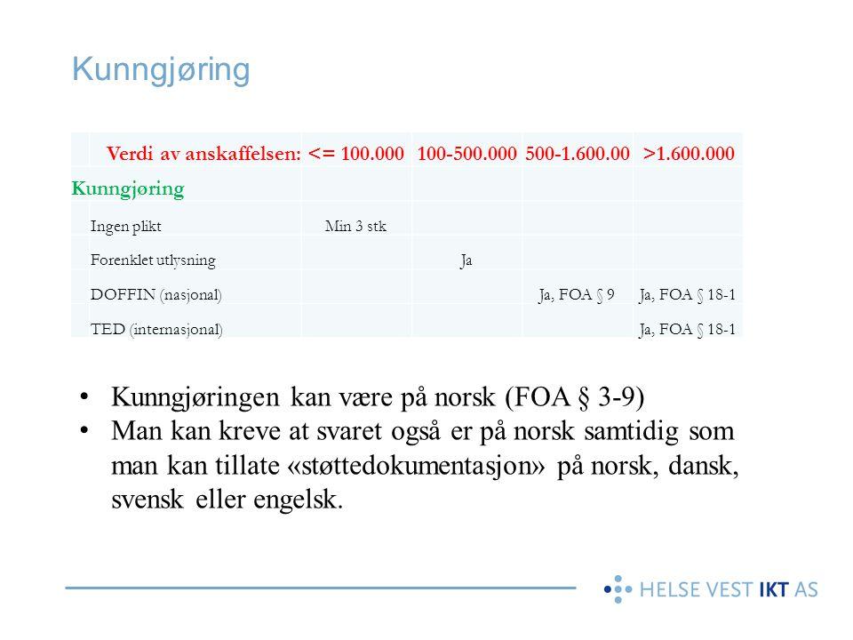 Kunngjøring Kunngjøringen kan være på norsk (FOA § 3-9)