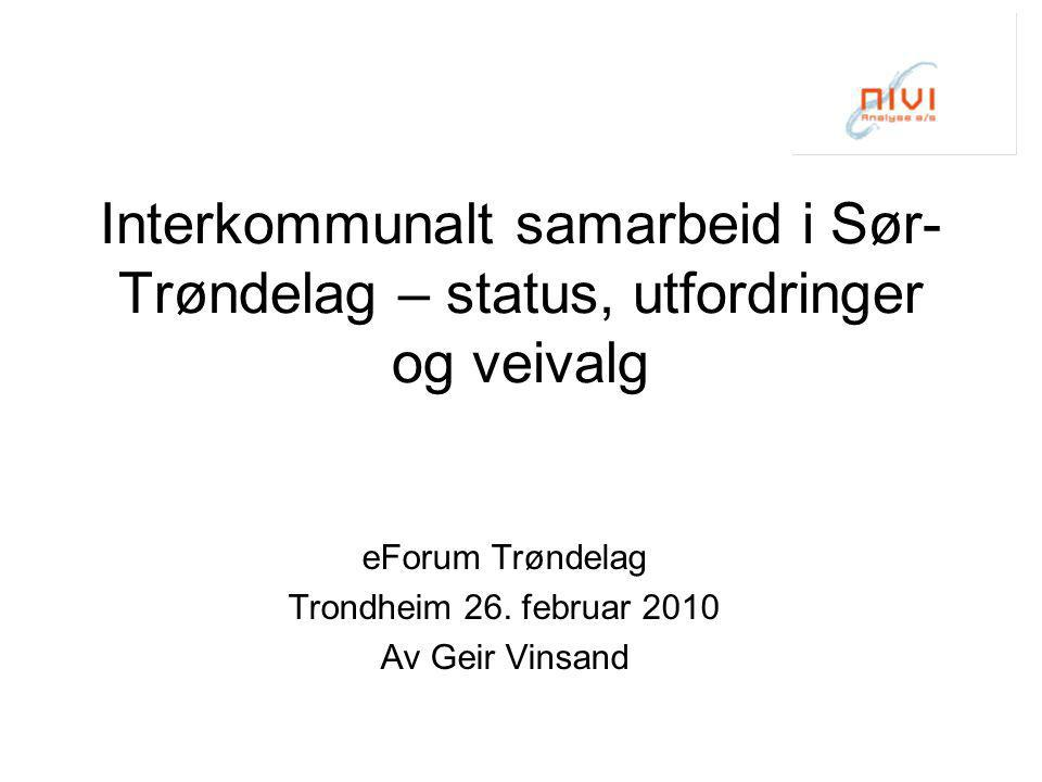 eForum Trøndelag Trondheim 26. februar 2010 Av Geir Vinsand