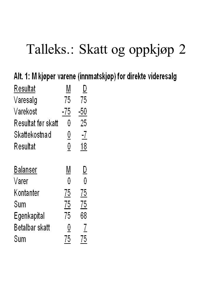Talleks.: Skatt og oppkjøp 2