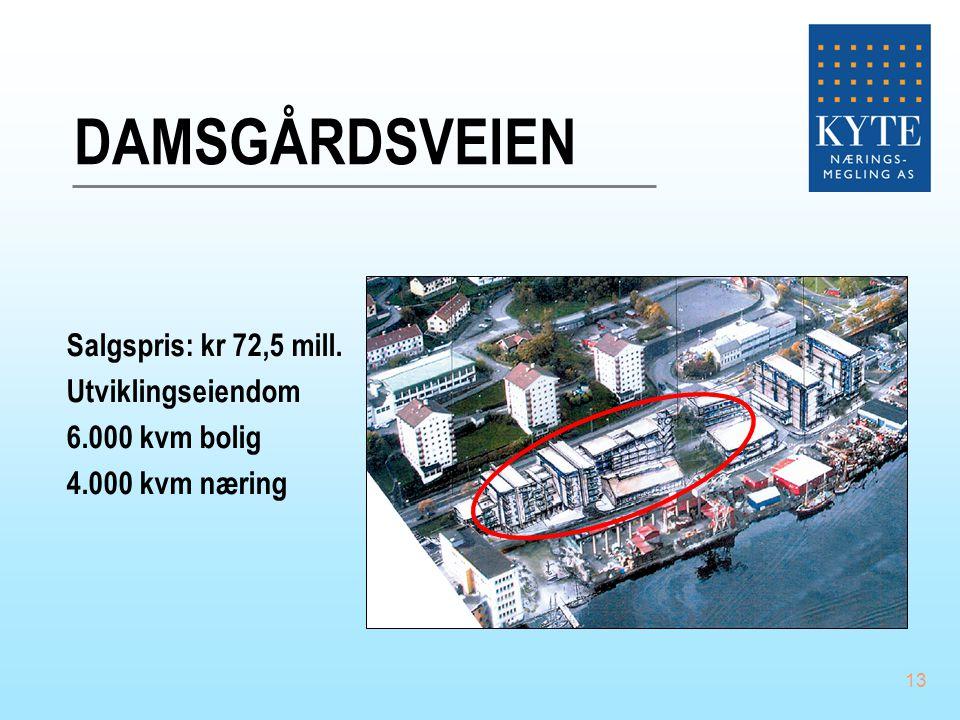 DAMSGÅRDSVEIEN Salgspris: kr 72,5 mill. Utviklingseiendom