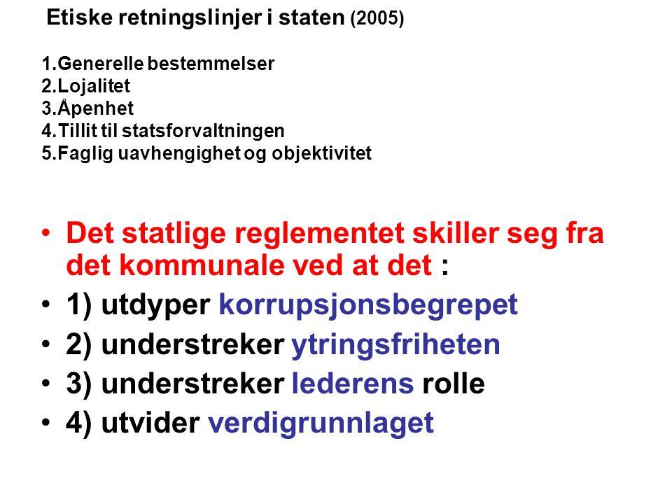 Det statlige reglementet skiller seg fra det kommunale ved at det :
