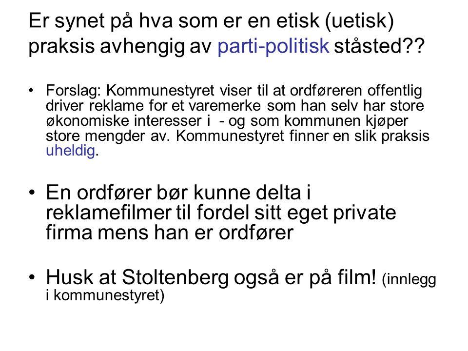 Husk at Stoltenberg også er på film! (innlegg i kommunestyret)
