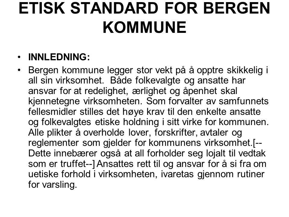 ETISK STANDARD FOR BERGEN KOMMUNE