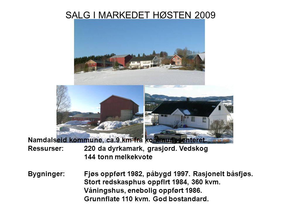Bygninger: Fjøs oppført 1982, påbygd 1997. Rasjonelt båsfjøs.