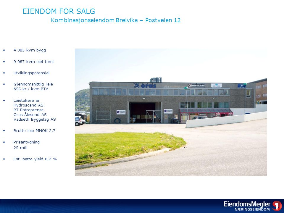 EIENDOM FOR SALG Kombinasjonseiendom Breivika – Postveien 12