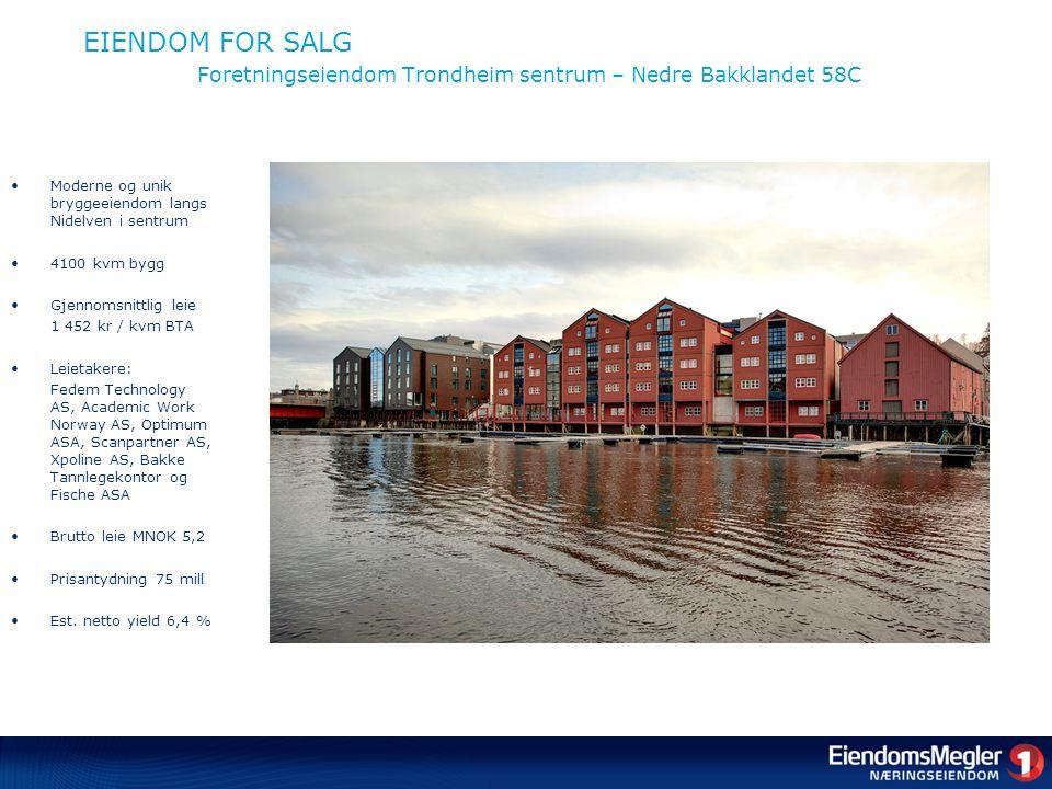 EIENDOM FOR SALG Foretningseiendom Trondheim sentrum – Nedre Bakklandet 58C