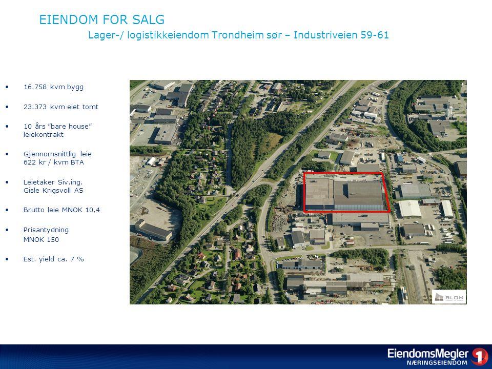 EIENDOM FOR SALG Lager-/ logistikkeiendom Trondheim sør – Industriveien 59-61