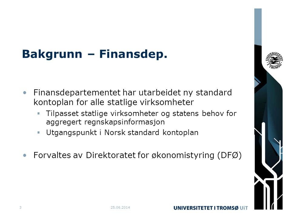 Bakgrunn – Finansdep. Finansdepartementet har utarbeidet ny standard kontoplan for alle statlige virksomheter.