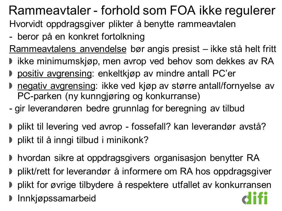 Rammeavtaler - forhold som FOA ikke regulerer