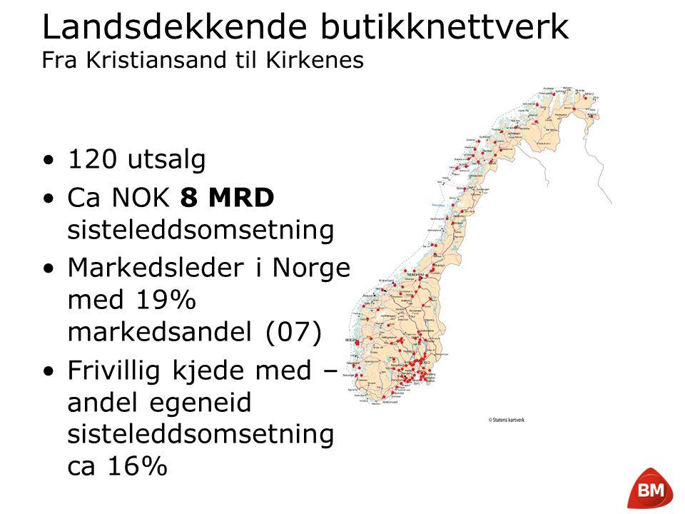Landsdekkende butikknettverk Fra Kristiansand til Kirkenes