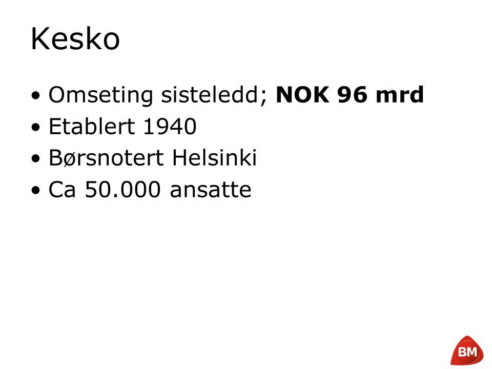 Kesko Omseting sisteledd; NOK 96 mrd Etablert 1940 Børsnotert Helsinki