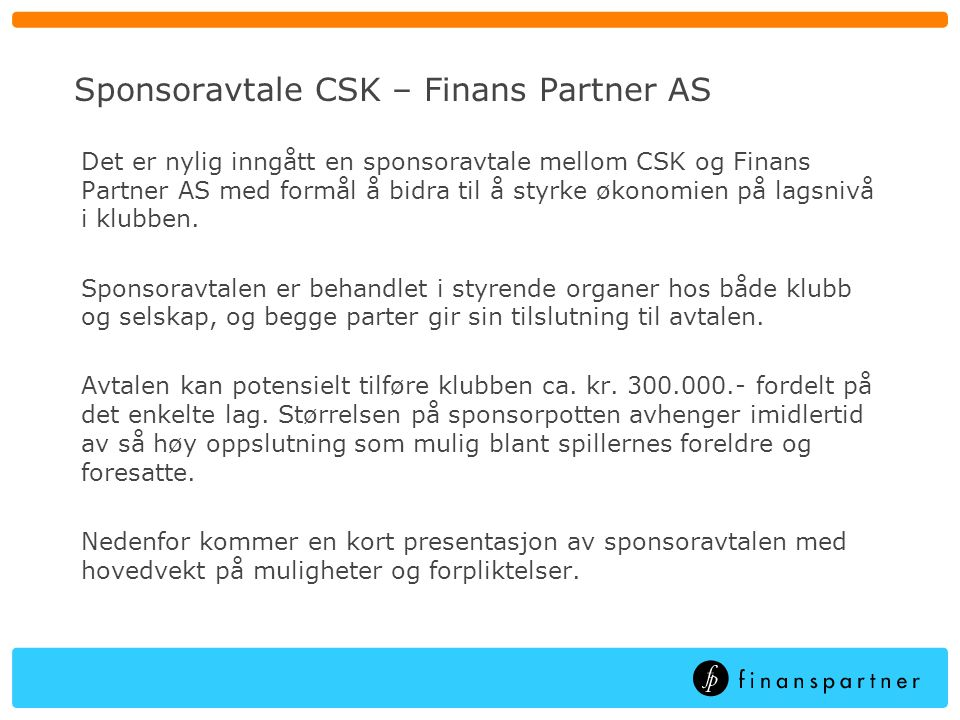 Sponsoravtale CSK – Finans Partner AS