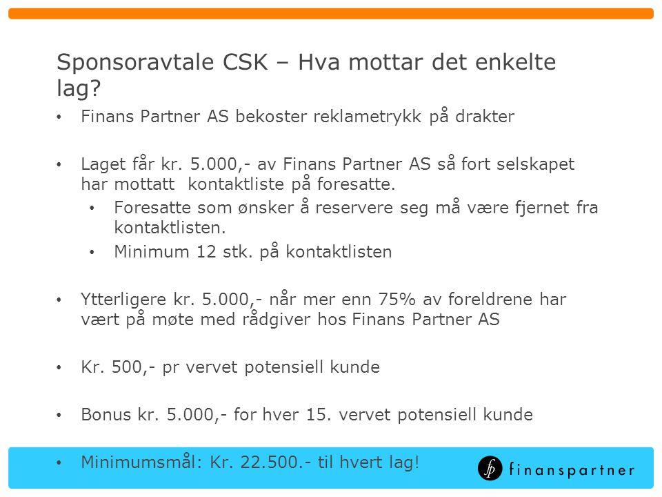 Sponsoravtale CSK – Hva mottar det enkelte lag