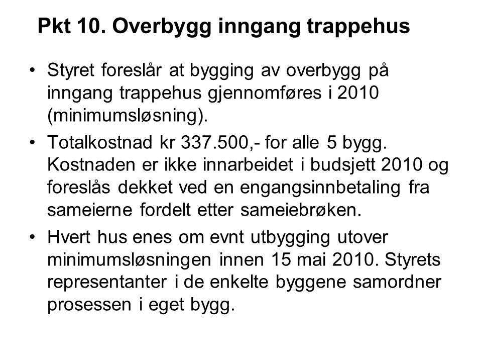 Pkt 10. Overbygg inngang trappehus