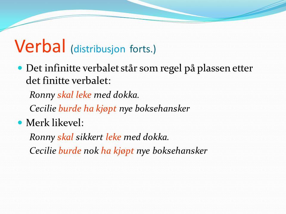 Verbal (distribusjon forts.)