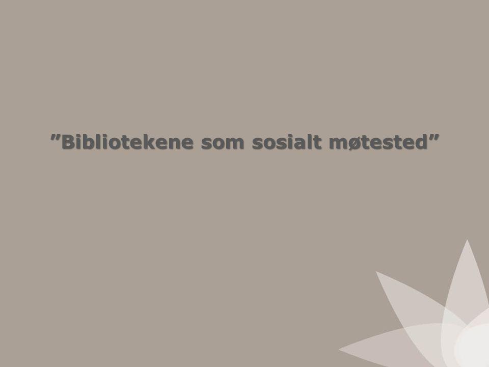 Bibliotekene som sosialt møtested