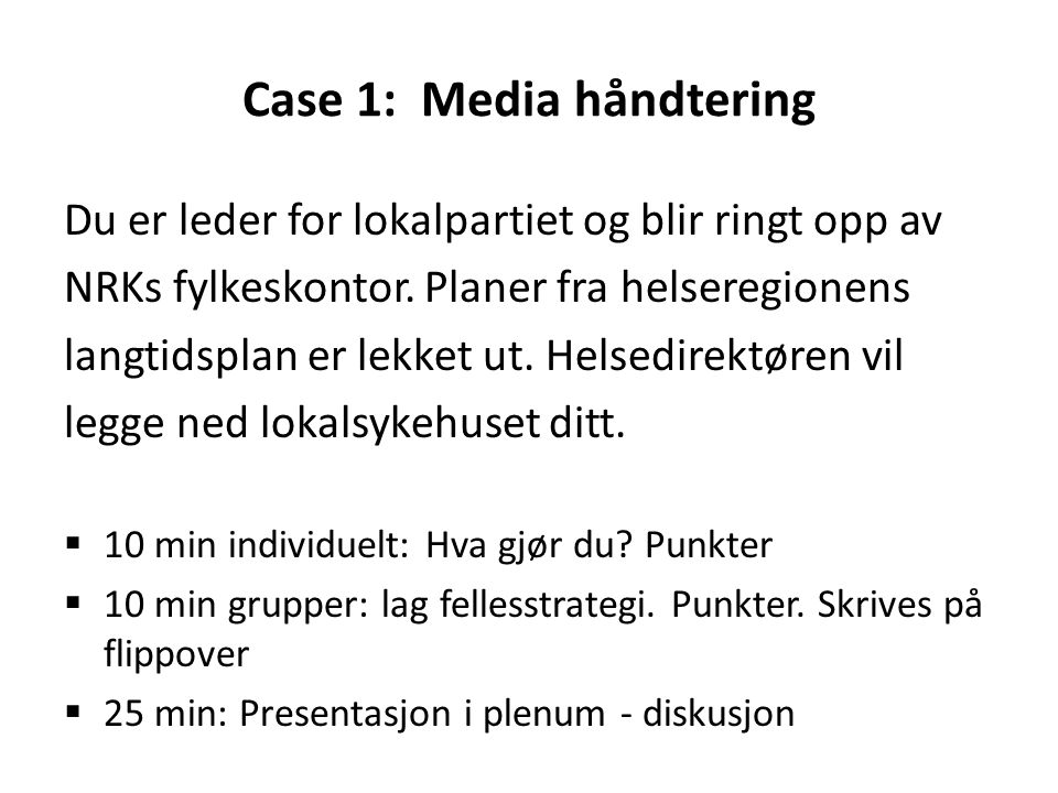 Case 1: Media håndtering
