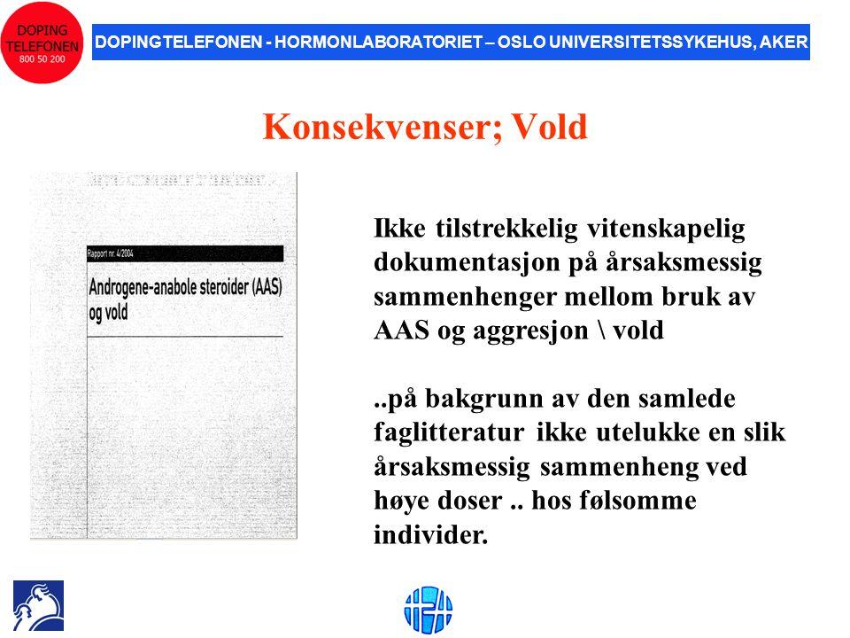 Konsekvenser; Vold Ikke tilstrekkelig vitenskapelig dokumentasjon på årsaksmessig sammenhenger mellom bruk av AAS og aggresjon \ vold.