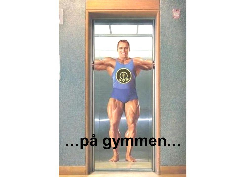 …på gymmen… 5