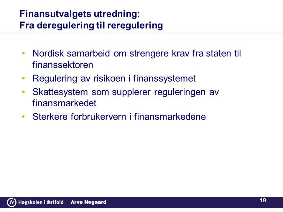 Finansutvalgets utredning: Fra deregulering til reregulering