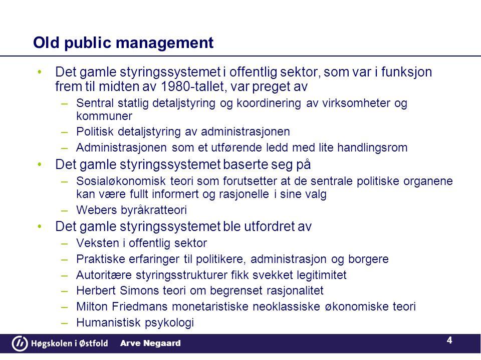 Old public management Det gamle styringssystemet i offentlig sektor, som var i funksjon frem til midten av 1980-tallet, var preget av.
