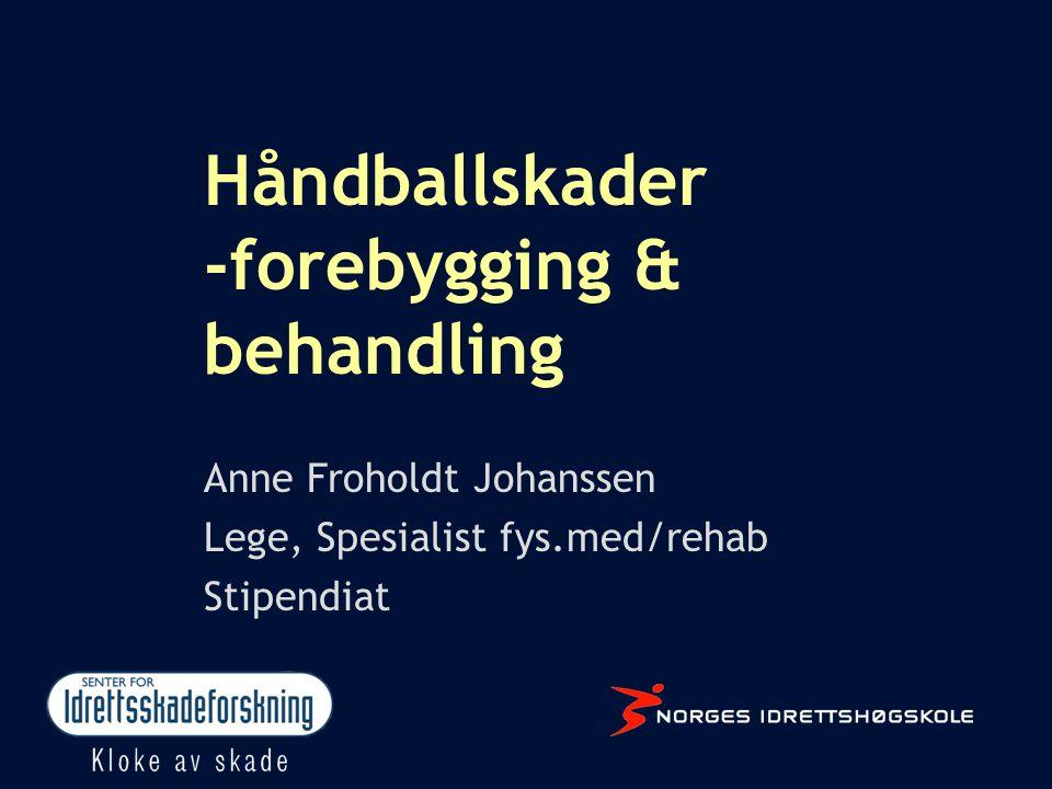 Håndballskader -forebygging & behandling