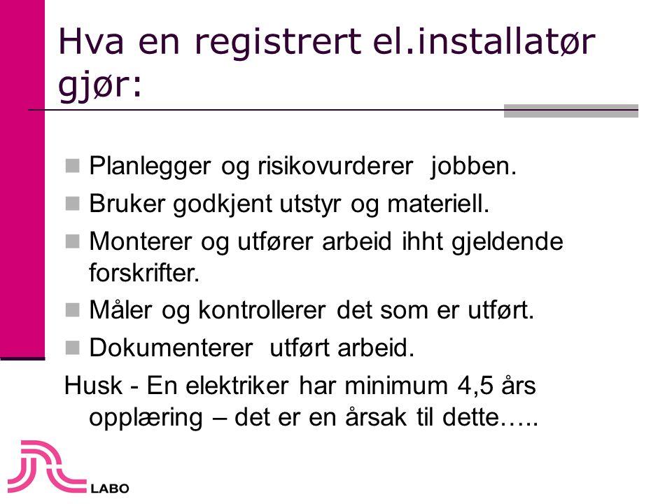Hva en registrert el.installatør gjør:
