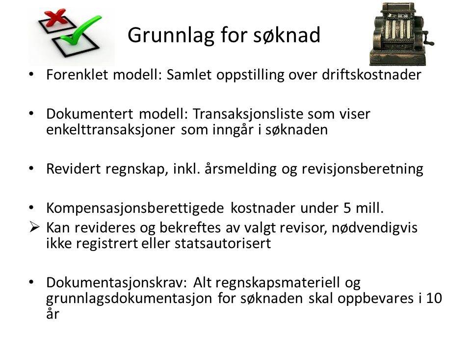 Grunnlag for søknad Forenklet modell: Samlet oppstilling over driftskostnader.