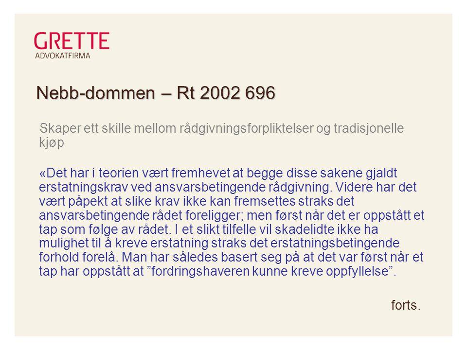 Nebb-dommen – Rt 2002 696 Skaper ett skille mellom rådgivningsforpliktelser og tradisjonelle kjøp.