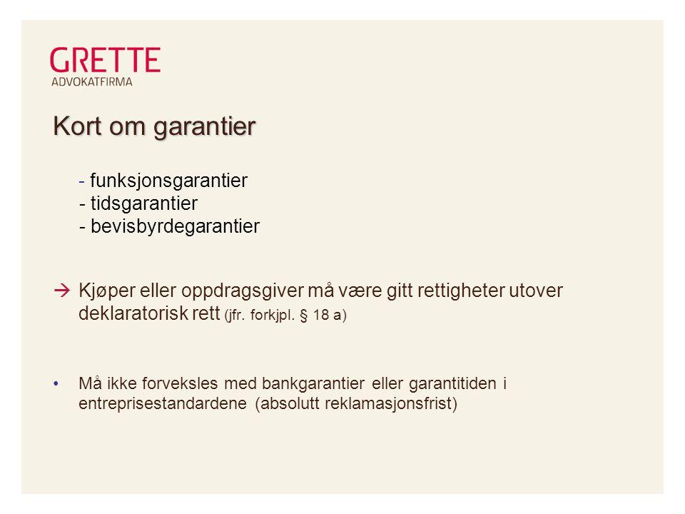 Kort om garantier - funksjonsgarantier - tidsgarantier