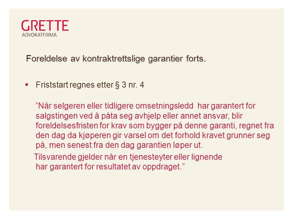 Foreldelse av kontraktrettslige garantier forts.