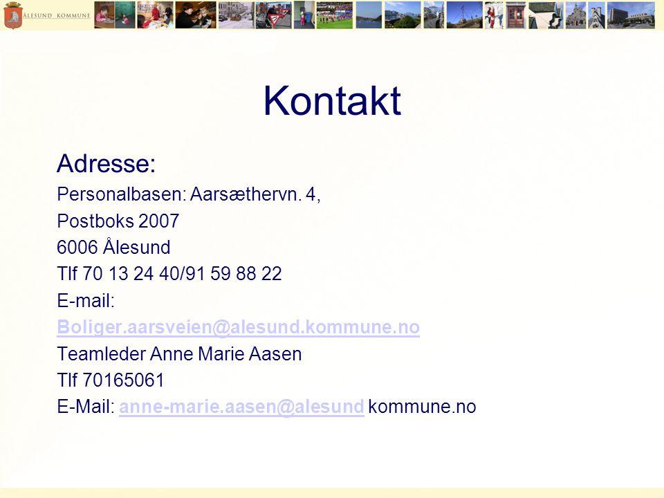 Kontakt Adresse: Personalbasen: Aarsæthervn. 4, Postboks 2007