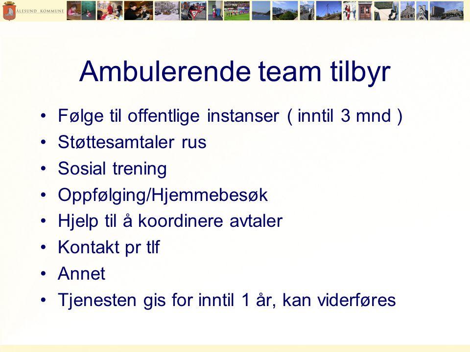 Ambulerende team tilbyr