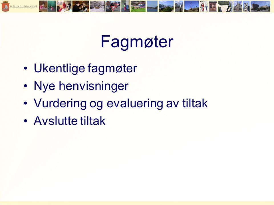 Fagmøter Ukentlige fagmøter Nye henvisninger