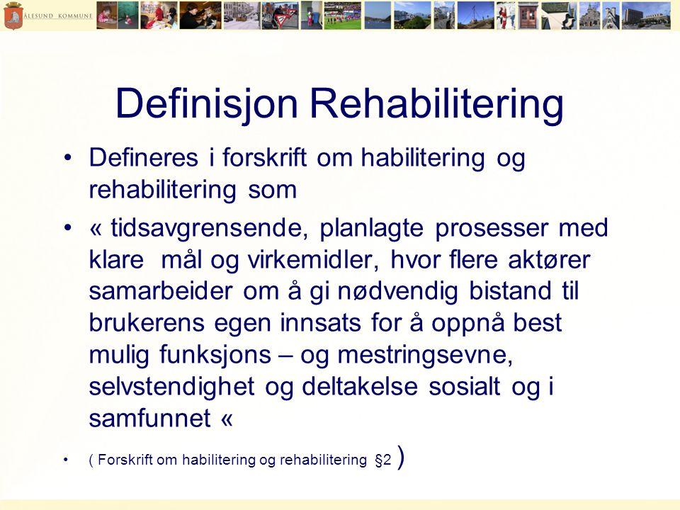Definisjon Rehabilitering