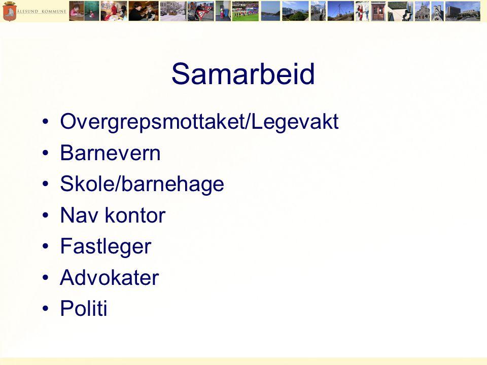 Samarbeid Overgrepsmottaket/Legevakt Barnevern Skole/barnehage